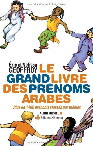 Grand livre des prénoms arabes (Le) - Version augmentée