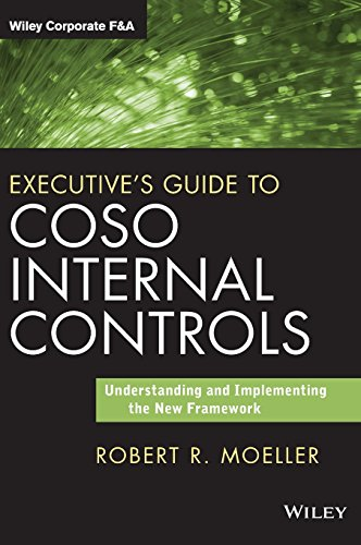Executive\'s Guide to COSO Internal Controls: Understanding and Implementing the New Framework (Wiley Corporate F&A)