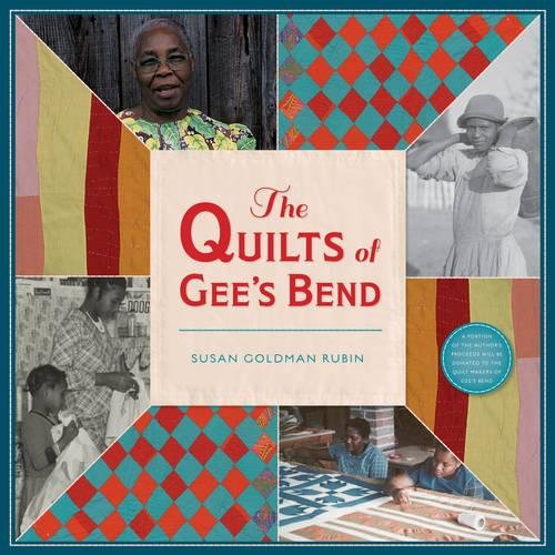 Quilts of Gee's Bend por Susan Goldman Rubin