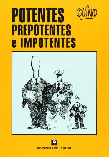 Potentes, Prepotentes E Impotentes por Quino
