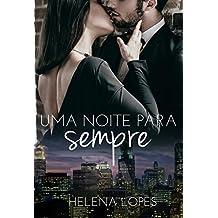 Uma Noite para Sempre (Portuguese Edition)