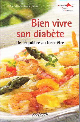 Bien vivre son diabète - De l'équilibre au bien-être