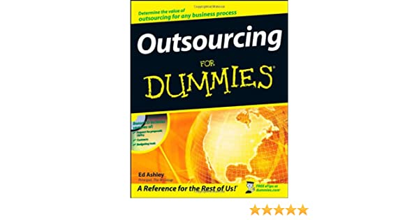 Outsourcing For Dummies: Amazon co uk: Ed Ashley