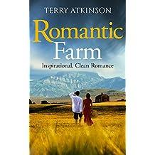 Romantic Farm: Inspirational, Clean Romance (English Edition)