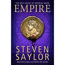 Empire: An Epic Novel of Ancient Rome (Roma Book 2)