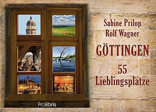 Göttingen - 55 Lieblingsplätze: fotografiert von Rolf Wagner
