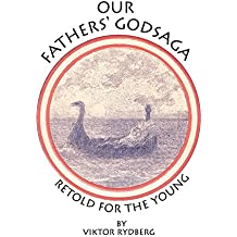 Our Fathers' Godsaga: Retold for the Young
