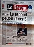 Telecharger Livres REVENU LE No 937 du 21 09 2007 LE REBOND PEUT IL DURER IMMOBILIER COTE LES SIGNAUX CONTRADICTOIRES DE L ECONOMIE AMERICAINE DOW JONES CAC 40 ALCATEL LUCENT EURAZEO P SAYER SCOR GEMALTO CREDIT AGRICOLE (PDF,EPUB,MOBI) gratuits en Francaise