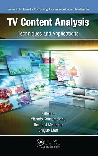 Preisvergleich Produktbild TV Content Analysis: Techniques and Applications (Multimedia Computing,  Communication and Intelligence)