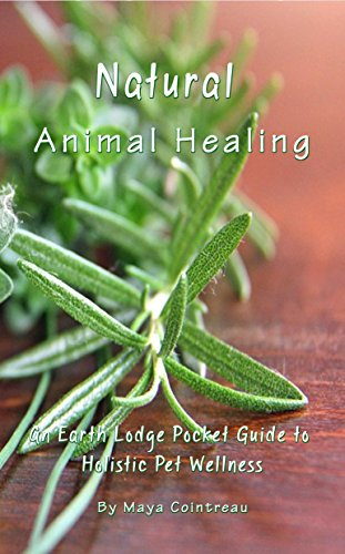 natural-animal-healing-an-earth-lodge-pocket-guide-to-holistic-pet-wellness-english-edition