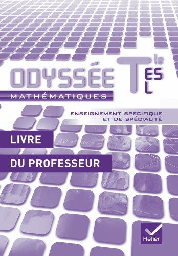 Odysse Mathmatiques Tles ES, L spcifique et spcialit d. 2012 - Livre du professeur