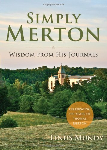 Simply Merton: Wisdom from His Journals by Linus Mundy (2014-06-30)