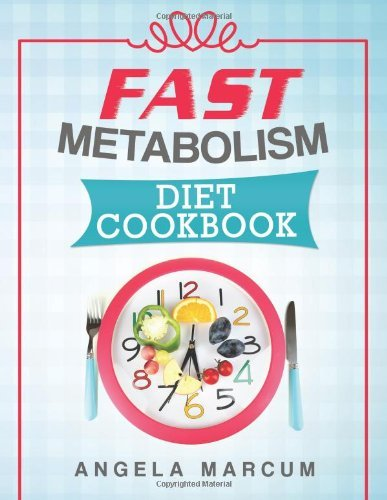 fast-metabolism-diet-cookbook-healthy-wholesome-and-delectable-fast-metabolism-diet-recipes-to-slim-