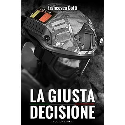 La Giusta Decisione: Edizione 2017