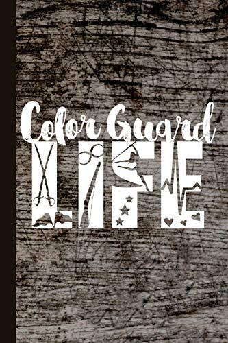 Color Guard Life: Color Guard Journal With Lined Pages For Journaling, Studying, Writing, Daily Reflection / Prayer Workbook por Scott Jay Publishing