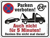 Original RAHMENLOS® Blechschild Hinweis-Schild: Parken verboten - auch nicht 5 Minuten