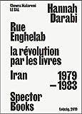 Rue enghelab, la révolution par les livres - Iran 1979 - 1983