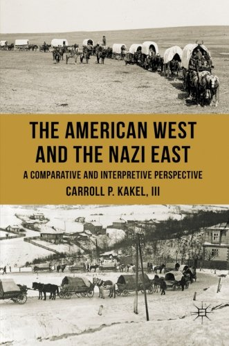 the-american-west-and-the-nazi-east-a-comparative-and-interpretive-perspective