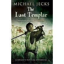 The Last Templar (Knights Templar Mysteries (Simon & Schuster))