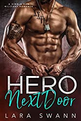 Hero Next Door: A Single Dad Military Romance