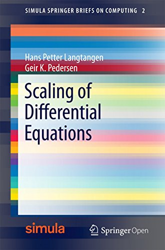 Scaling of Differential Equations (Simula SpringerBriefs on Computing Book 2) (English Edition)