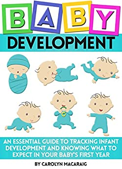 Baby Development: An Essential Guide to Tracking Infant
