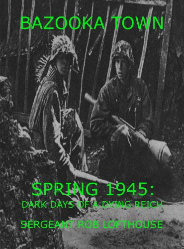 bazooka-town-spring-1945-dark-days-of-a-dying-reich