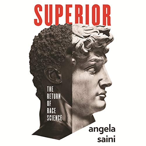 Superior: The Return of Race Science -