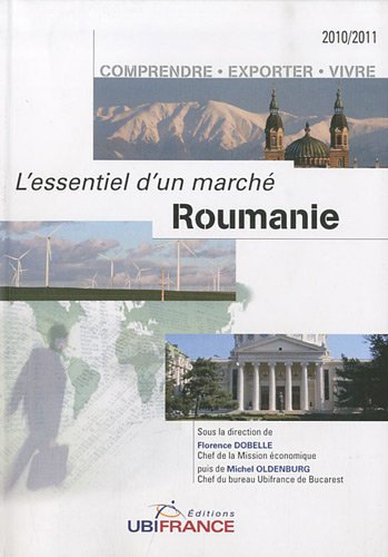 Roumanie par Florence Dobelle, Michel Oldenburg, Bruno Menat, Simona Badoi