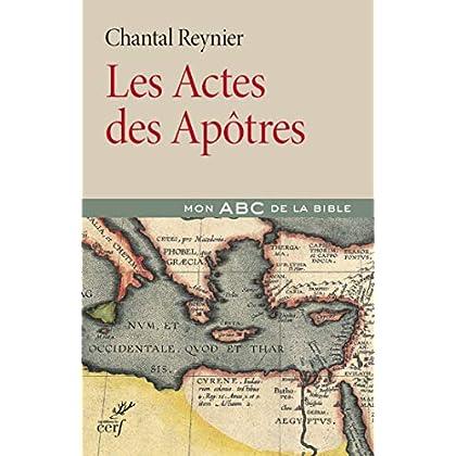 Les Actes des Apôtres (Lire la Bible)