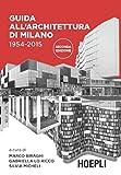 Guida all'architettura di Milano. 1954-2015