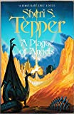 Cover of: A Plague of Angels | Sheri S. Tepper