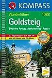 Goldsteig - Südliche Route: Marktredwitz - Passau: Wanderführer (KOMPASS-Wanderführer, Band 1088) - Michael Körner, Christine Meier