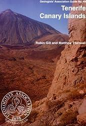 Tenerife Canary Islands: No.49: Geologists' Association Guide