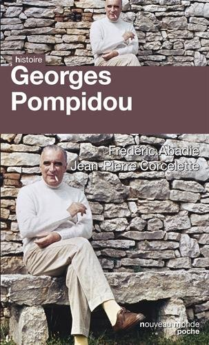 Georges Pompidou : Le dsir et le destin