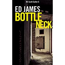 Bottleneck (DC Scott Cullen Crime Series Book 5)