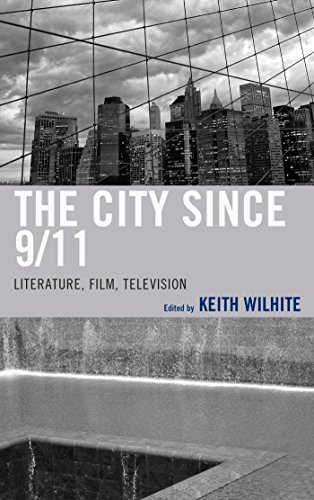the-city-since-9-11-literature-film-television