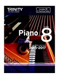 Trinity College London: Piano Exam Pieces & Exercises 2015-2017 - Grade 8 (Book/CD). Für Klavier