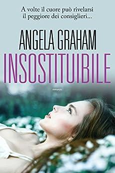 Insostituibile (Leggereditore) di [Graham, Angela]