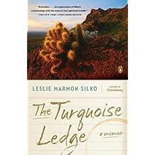 The Turquoise Ledge: A Memoir