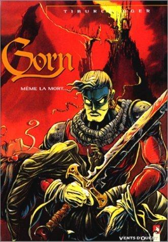 Gorn, tome 1 : Même la mort de Tiburce Oger (15 octobre 1992) Album
