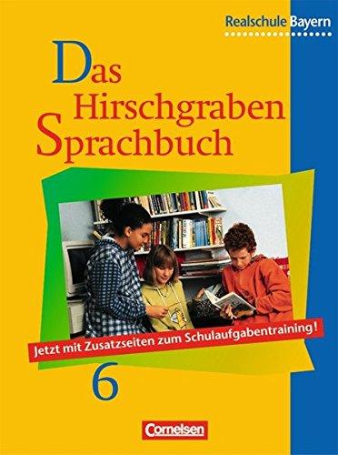Das Hirschgraben Sprachbuch - Ausgabe für die sechsstufige Realschule in Bayern / 6. Jahrgangsstufe - Schülerbuch, 2. Au