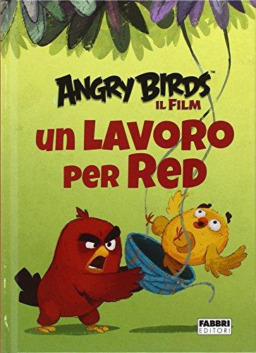Un lavoro per Red. Angry Birds il fim