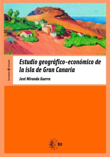 Estudio Geografico-Economico De La Isla De Gran Canaria