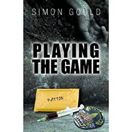 Playing The Game (English Edition) par [Gould, Simon]