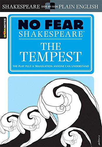 "No Fear Shakespeare: ""The Tempest"" (Sparknotes No Fear Shakespeare)"