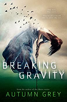Breaking Gravity (Fall Back Series #2) (English Edition) di [Grey, Autumn]
