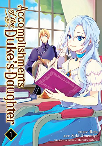 Accomplishments of the Duke's Daughter Vol. 1