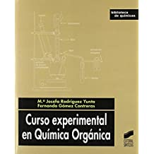 Curso experimental en química orgánica (Biblioteca de químicas) de María Josefa Rodríguez Yunta (1 feb 2008) Tapa blanda