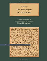 The Metaphysics of the Healing (Islamic Translation Series)